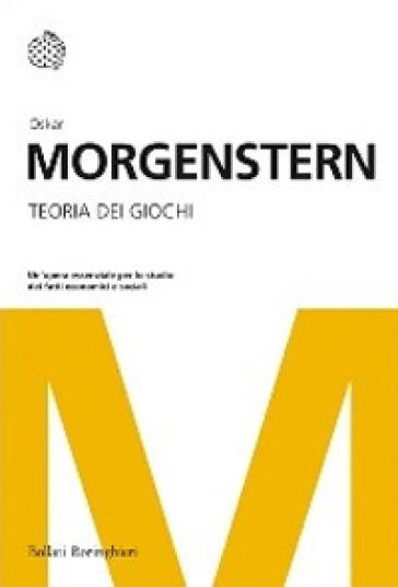 Teoria dei giochi - Oskar Morgenstern | Thecosgala.com