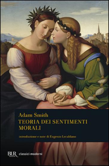 Teoria dei sentimenti morali - Adam Smith |