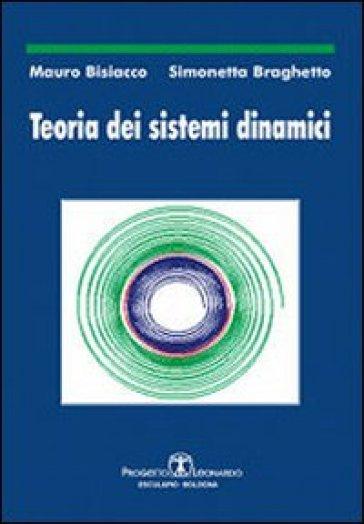 Teoria dei sistemi dinamici - Mauro Bisiacco |