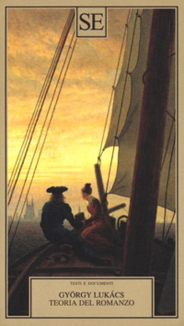 Teoria del romanzo - Gyorgy Lukas pdf epub