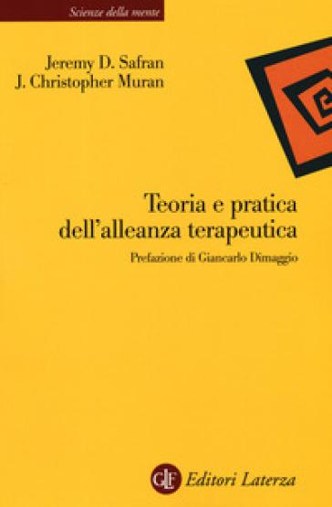 Teoria e pratica dell'alleanza terapeutica - Jeremy D. Safran pdf epub