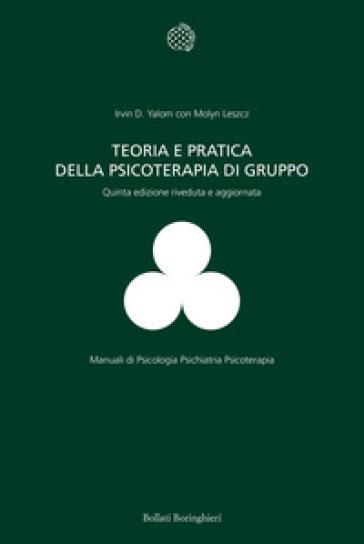 Teoria e pratica della psicoterapia di gruppo - Molyn Leszcz pdf epub
