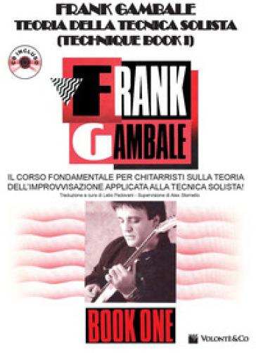Teoria della tecnica solista. Con CD Audio - Frank Gambale |