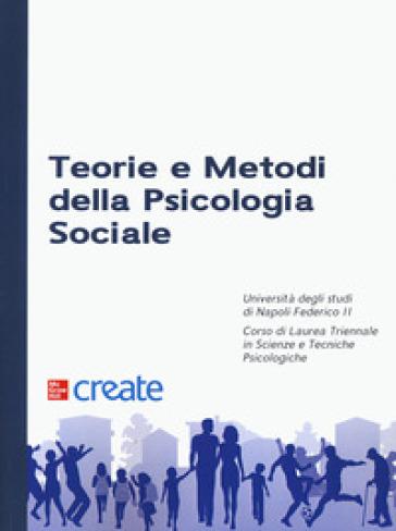 Teorie e metodi della psicologia sociale
