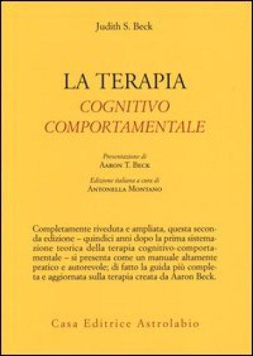 La Terapia cognitivo-comportamentale - Judith S. Beck |