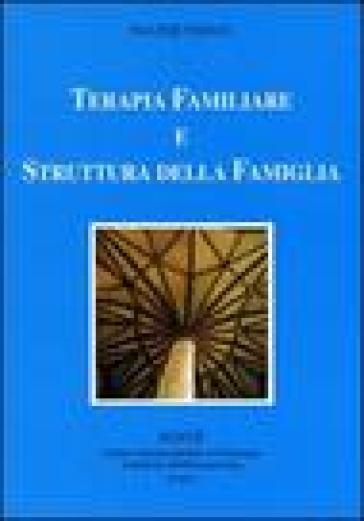 Terapia familiare e struttura della famiglia - Walter Toman | Rochesterscifianimecon.com