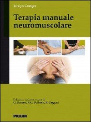 Terapia manuale neuromuscolare - Jocelyn Granger pdf epub
