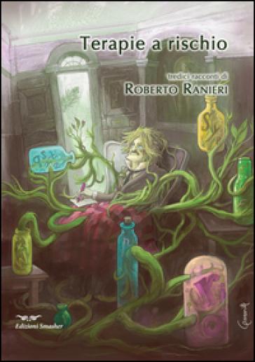 Terapie a rischio - Roberto Ranieri | Jonathanterrington.com