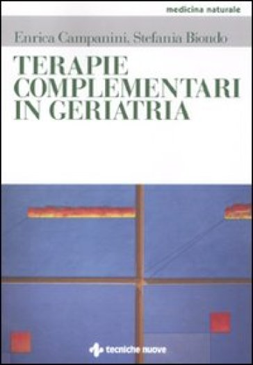 Terapie complementari in geriatria - Stefania Biondo | Rochesterscifianimecon.com