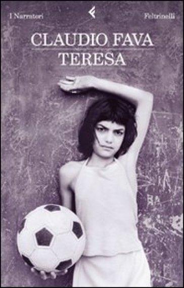 Teresa - Claudio Fava | Kritjur.org