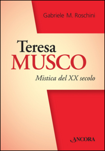 Teresa Musco. Mistica del XX secolo - avellinossd.it