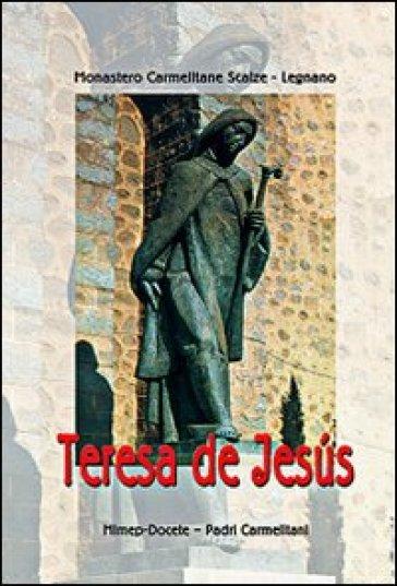 Teresa de Jesus - Carmelitane scalze di Legnano  