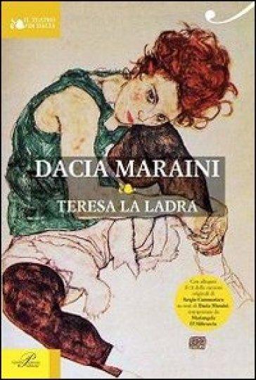Teresa la ladra. Con CD Audio - Dacia Maraini   Kritjur.org