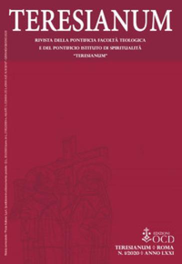 Teresianum. Rivista della Pontificia Facoltà Teologica e del Pontificio Istituto di Spiritualità