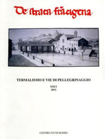 Termalismo e vie di pellegrinaggio 2013