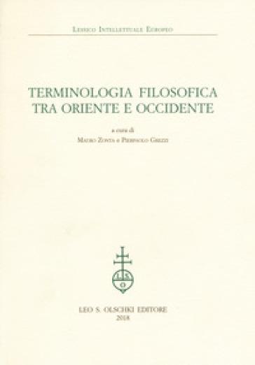 Terminologia filosofica tra Oriente e Occidente - M. Zonta   Thecosgala.com