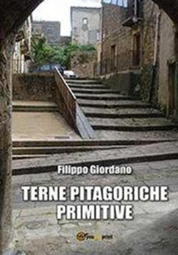Terne pitagoriche primitive - Filippo Giordano | Thecosgala.com