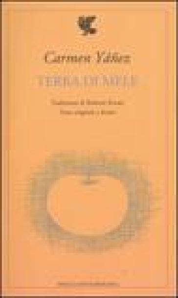 Terra di mele. Testo spagnolo a fronte - Carmen Yanez   Kritjur.org