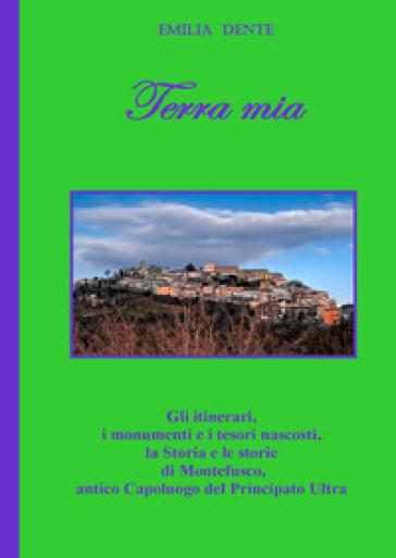 Terra mia - Emilia Dente |