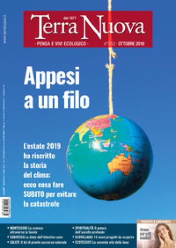 Terra nuova (2019). 10: Ottobre