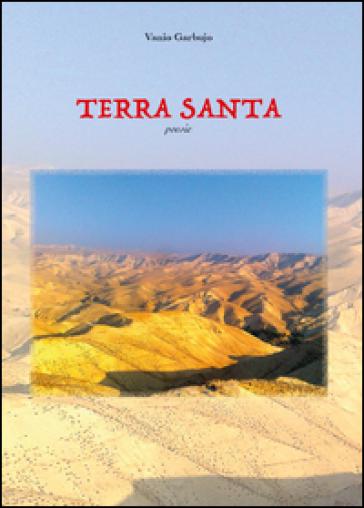Terra santa - Vanio Garbujo  