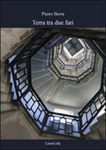 Terra tra due fari - Pietro Berra | Kritjur.org