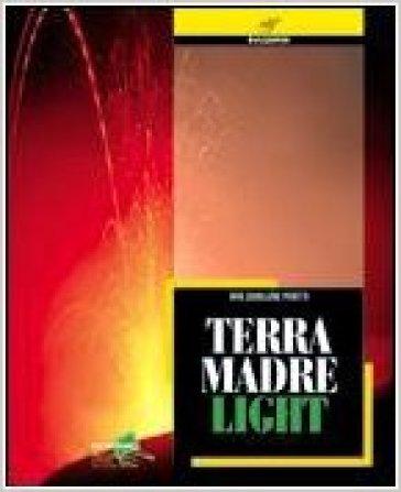 Terramadre light. Materiali per il docente. Per le Scuole superiori - Rita Cavallone | Jonathanterrington.com