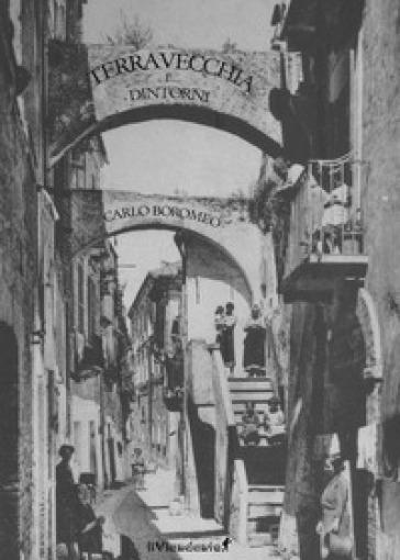 Terravecchia e... dintorni - Carlo Boromeo  