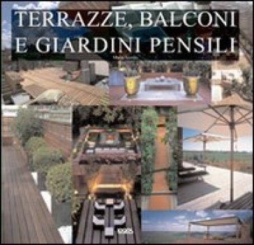 Terrazze balconi e giardini pensili marta serrats for Terrazze e giardini