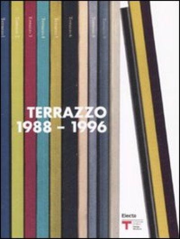 Terrazzo (1988-1996). Catalogo della mostra (Milano, 25 settembre-26 ottobre 2008). Ediz. italiana e inglese