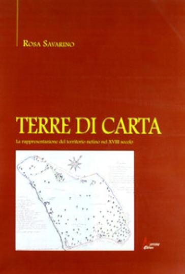 Terre di carta. La rappresentazione del territorio netino nel XVIII secolo - Rosa Savarino | Jonathanterrington.com