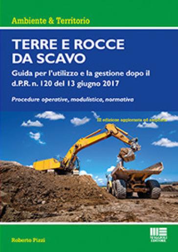 Terre e rocce da scavo - Roberto Pizzi |