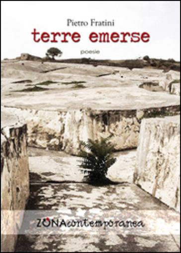 Terre emerse - Pietro Fratini |