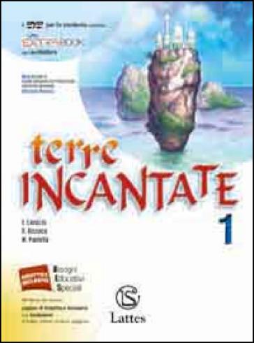 Terre incantante. Per le Scuole superiori ROM. Con DVD. 1: Mito, epica, teatro - E. Lavazza  