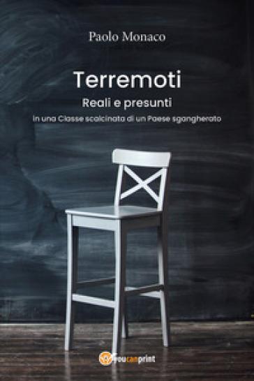 Terremoti reali e presunti in una classe scalcinata di un paese sgangherato - Paolo Monaco   Rochesterscifianimecon.com