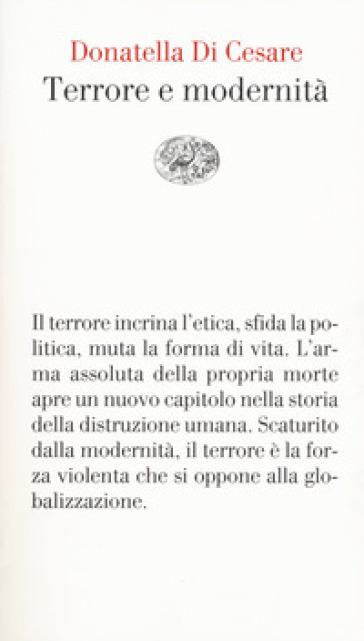 Terrore e modernità - Donatella Di Cesare |