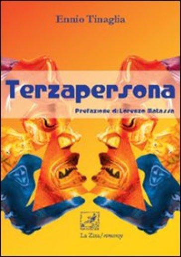 Terzapersona - Ennio Tinaglia  