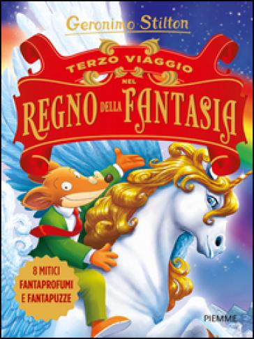 Terzo viaggio nel Regno della Fantasia. Ediz. illustrata - Geronimo Stilton | Jonathanterrington.com