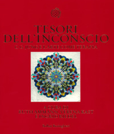 Tesori dell'inconscio. C. G. Jung e l'arte come terapia - M. A. Massimello | Ericsfund.org