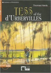 Tess of the D Urbervilles. Con CD Audio