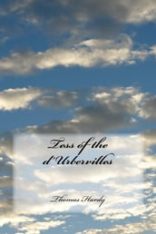 Tess of the d Urbervilles (Illustrated Edition)