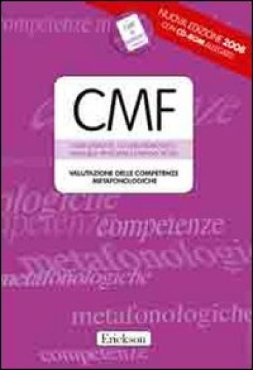 Test CMF. Valutazione delle competenze metafonologiche. Con CD-ROM - Luigi Marotta  