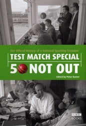 Test Match Special - 50 Not Out