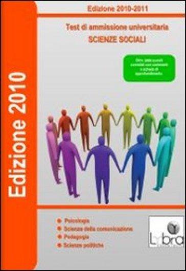 Test di ammissione universitaria. Scienze sociali. CD-ROM