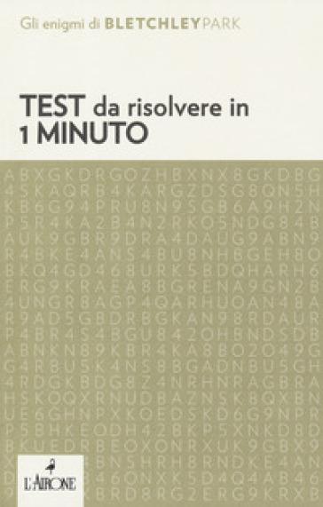 Test da risolvere in 1 minuto - F. Partesano   Rochesterscifianimecon.com