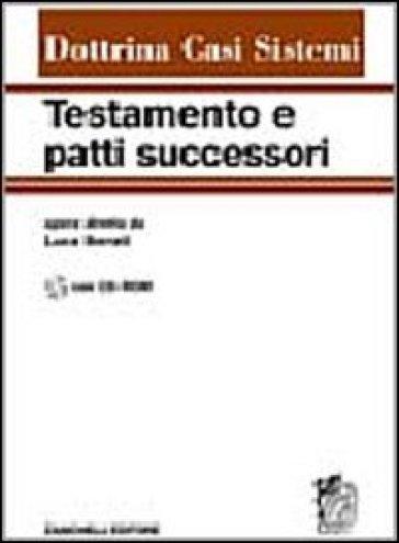Testamento e patti successori. Con CD-ROM - L. Iberati |