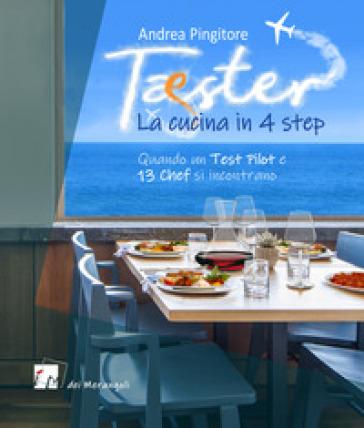 Tester. La cucina in 4 step - Andrea Pingitore   Thecosgala.com