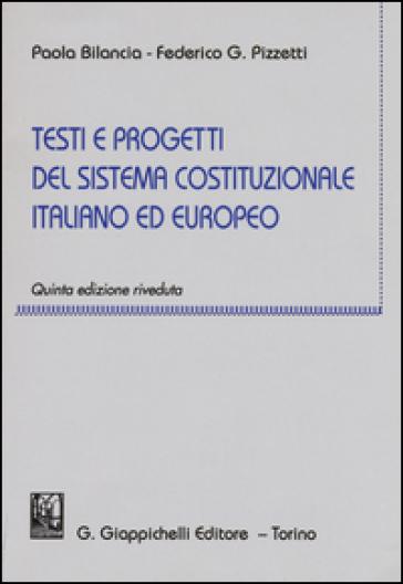 Testi e progetti del sistema costituzionale italiano ed europeo - Paola Bilancia | Thecosgala.com