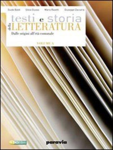 Testi e storia della letteratura. Vol. B: L'umanesimo, il Rinascimento e l'età della Controriforma. Per le Scuole superiori. Con espansione online - Guido Baldi |