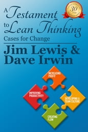 A Testiment to Lean Thinking: Cases for Change
